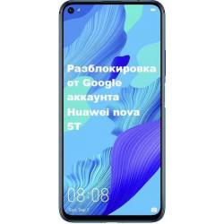 Удаление Google аккаунта Huawei nova 5T