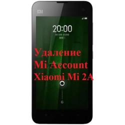 Xiaomi Mi 2A Mi Account