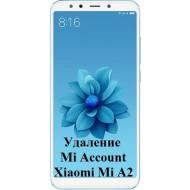 Xiaomi Mi A2 Mi Account