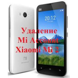 Xiaomi Mi 2 Mi Account